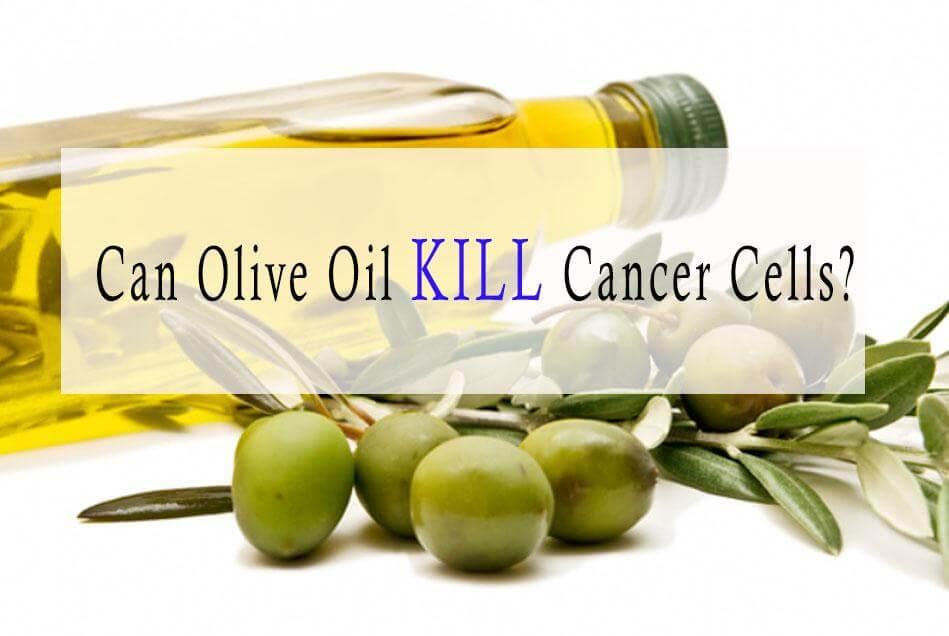 olive oil cancer destroy oleocanthal cells